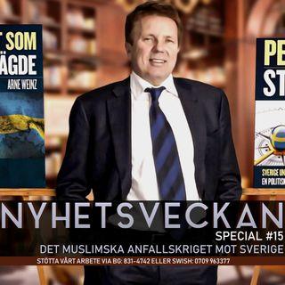 Nyhetsveckan Special #15 – Det muslimska anfallskriget mot Sverige