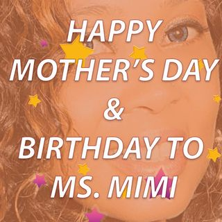 Elevate Phoenx Live! Mother's Day & Ms. MiMi's Bday Edition