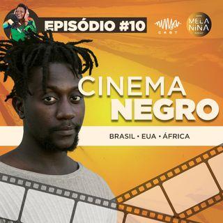 #EP10 - Cinema Negro com Licínio Januário