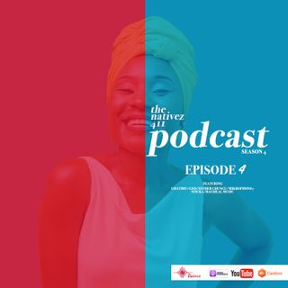 The Nativez 411 Ep.4