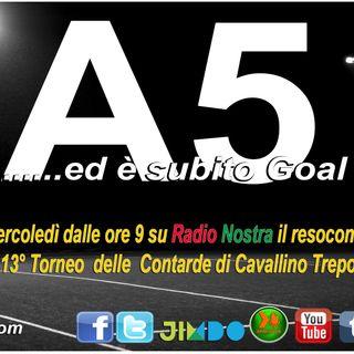 1^-A5_ed_è_subito_goal-23.3.16