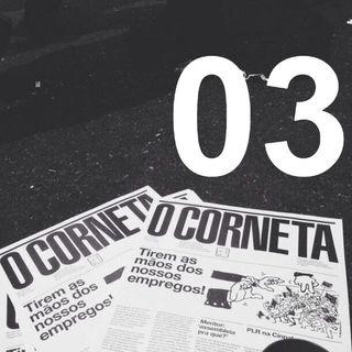 Rádio Corneta 03 - julho 2019