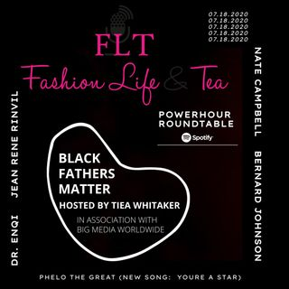 BLACK FATHERS MATTER, HOSTED BY TIEA WHITAKER (Round Table Discussion On The State Of Our Children)