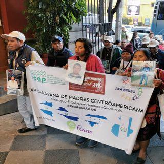 Caravana de madres de migrantes exige justicia