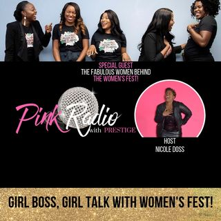 Girl Boss Girl Talk with Women's Fest!