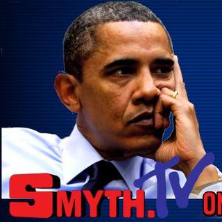 (AUDIO) SmythTV! 5/8/19 #WednesdayWisdom #BillionDollarLoser Obama - Presidential Harassment