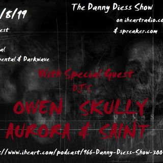 DJ Special with guest Owen Skully Aurora and Saint