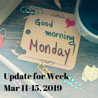 Monday Update for Week Mar 11-15, 2019 - Being Interviewed
