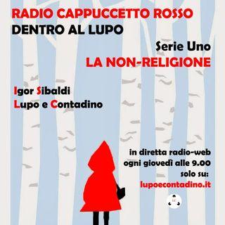 Radio Cappuccetto Rosso | Uno | Il posto di Dio