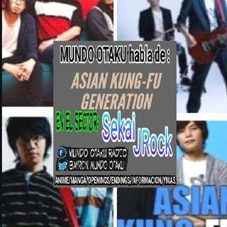 """¡¡ HABLANDO DE ASIAN KUN-FU GENERATION EN EL NUEVO SECTOR """"SEKAI JROCK"""" !! 7u7"""
