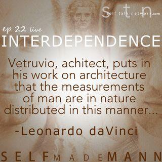 Ep 22: Interdependence.  l i v e