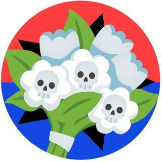 DEAD FLOWER SPECIAL
