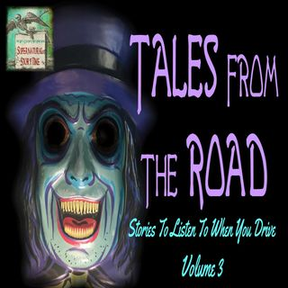 Tales From the Road | Stories to Listen to When You Drive Vol. 3 | Podcast E94