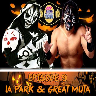 9. Halloween Special - LA Park & Great Muta