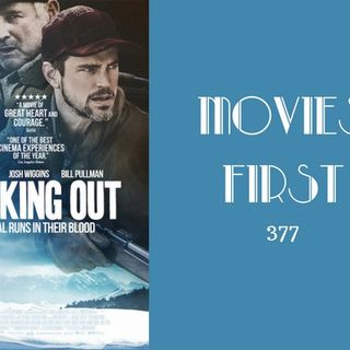 377: Walking Out - Movies First with Alex First