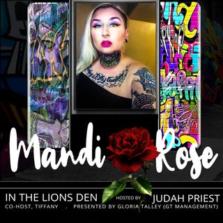 IN THE LIONS DEN, HOSTED BY JUDAH PRIEST (CO-HOST TIFFANY) - sG: MANDI ROSE