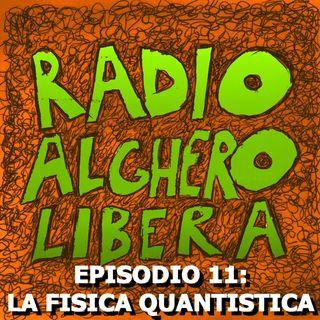 Episodio 11: La Fisica Quantistica