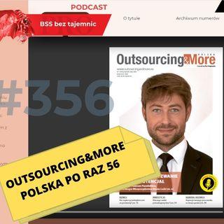 #356 Outsourcing&More Polska po raz 56