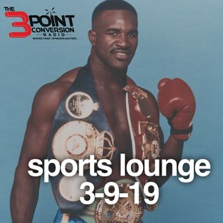 The 3 Point Conversion Sports Lounge- Evander Holyfield (guest), AB Trade, Do We Blame LeBron, College Basketball Talk, Who Dethrones GS