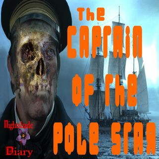 The Captain of the Pole Star | Classic Ghost Story | Podcast