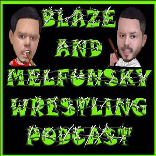 Blaze and Melfunsky Wrestlemania NXT Special