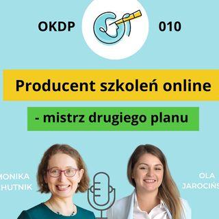 OKDP 010 Producent szkoleń online - mistrz drugiego planu