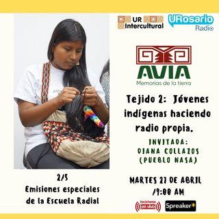 Tejido 3: Jóvenes indígenas haciendo radio propia