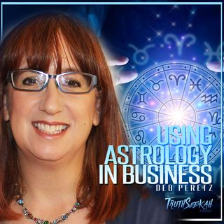 How To Use Astrology For Business Coaching | Deb Peretz PHD