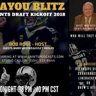 Bayou Blitz - 2018 Saints Draft Kickoff Show