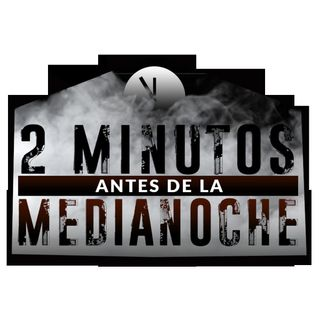 2 Minutos antes de la Medianoche 2do Cuento