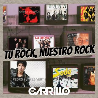 Tu Rock, Nuestro Rock Vol.1 By DJ Carrillo_01