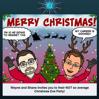 Wayne and Shane's Not So Average Christmas Eve!