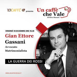 Gian Ettore Gassani: La guerra dei rossi