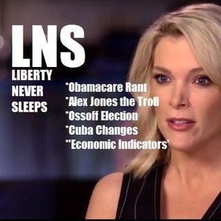 Liberty Never Sleeps 06/19/17 Show