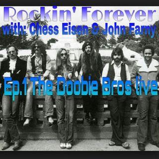Ep.1 The Doobie Bros Live
