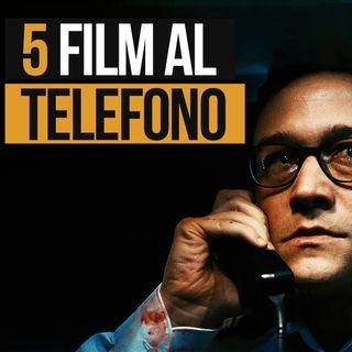 Puntata 19 - 5 FILM AL TELEFONO