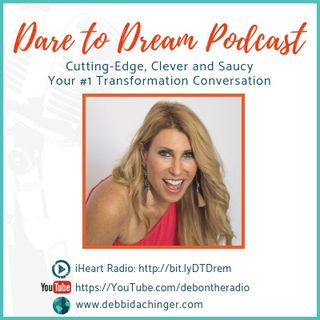 JJ FLIZANES on finding #Spirit, #Purpose and #Energy in your life. Dare To Dream podcast with Debbi Dachinger