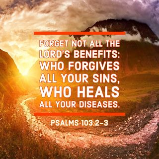 Walking in God's Twin Mercies His Forgiveness and Healing Christ Paid for You.