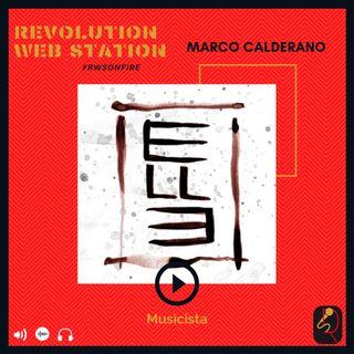 INTERVISTA MARCO CALDERANO - MUSICISTA