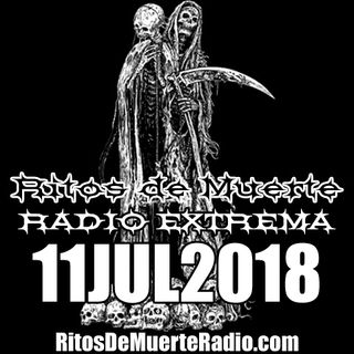 Ritos De Muerte Radio Show 11JUL2018