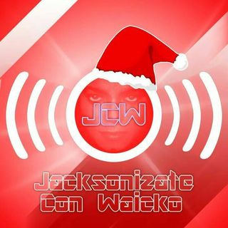 Jacksonizate con Waicko 18/12/2015