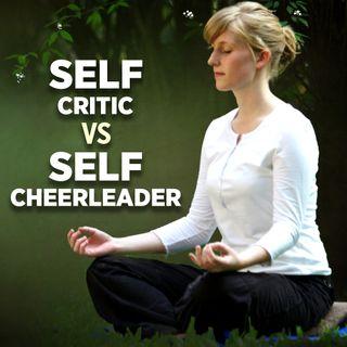 #331 Happiness - Inner Critic vs. Inner Cheerleader