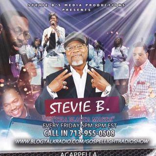 Stevie B. Acappella Gospel Music Blast - (Episode 236)