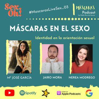 #MascarasLiveSex_03 | Identidad con la orientación sexual