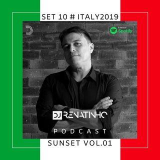 Set 10 # Italy2019 # Wedding Ju & Pardal # Sunset Vol 01 # Dj Renatinho