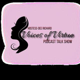 Voices of Virtue with Dee Richard and Special Guest Simone O Higginbotham