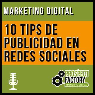 10 tips de publicidad en redes sociales | Prospect Factory
