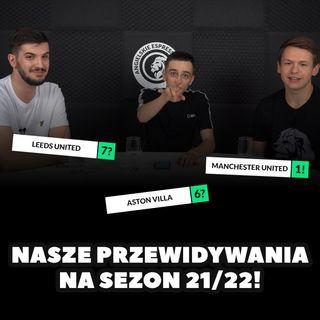Nasze przewidywania na sezon 21/22!