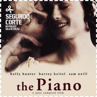 Segundo Corte #027 | O Piano