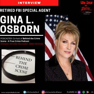 Gina Osborn, FBI Special Agent, Discusses Spycraft, Forensics, & Lori Vallow